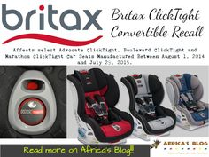 Britax ClickTight Convertible Car Seat Recall Information Learn More NOW