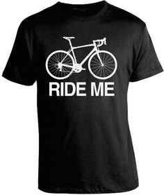 'Ride Me' Cycling T-Shirt. 100% Cotton, Screen Printed Tee by Epicdelusion Clothing Company™