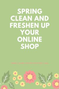 Online Shop Freshen Up Spring clean your store