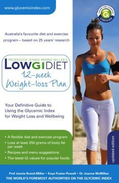 Low GI Diet 12-week Weight-loss Plan: Your Definitive Guide to Using the Glycemic Index for Weight Loss and Wellbeing (The Low GI Diet) by Professor Jennie Brand-Miller. $14.58. Publisher: Hachette Australia (January 1, 2011). 316 pages