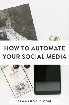How to Automate Your Social Media and Save Hours! Check out these tips for bloggers on how to automate your social media and save time! Click through to read all about it! #blog, #blogging, #blogtips, #socialmedia, #socialmediatips, #socialmediamarketing