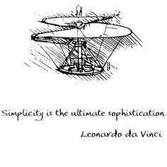 """Simplicity""  by Leonardo da Vinci"