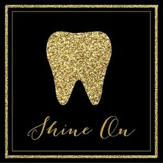 Shine On #dental #quote
