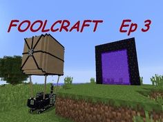 Foolcraft - Ep 3 Nether say Nether