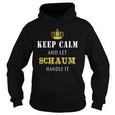 KEEP CALM AND LET SCHAUM HANDLE IT #name #tshirts #SCHAUM #gift #ideas #Popular #Everything #Videos #Shop #Animals #pets #Architecture #Art #Cars #motorcycles #Celebrities #DIY #crafts #Design #Education #Entertainment #Food #drink #Gardening #Geek #Hair #beauty #Health #fitness #History #Holidays #events #Home decor #Humor #Illustrations #posters #Kids #parenting #Men #Outdoors #Photography #Products #Quotes #Science #nature #Sports #Tattoos #Technology #Travel #Weddings #Women