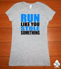 WOMEN T SHIRT RUN GYM LIFT WORKOUT CROSSFIT RUNNING TRAINING YOGA FUNNY HUMOR