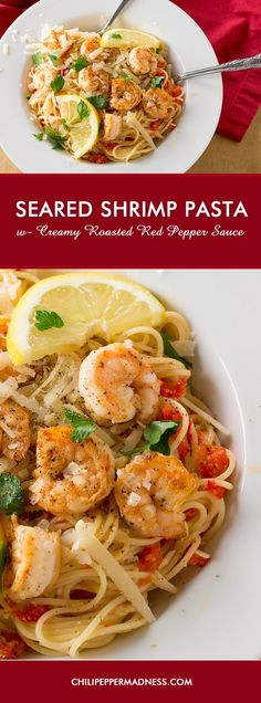 Pasta with Creamy Roasted Red Pepper Sauce and Seared Shrimp - A quick and easy pasta or noodle bowl recipe with seared shrimp, served with a simple creamy roasted red pepper sauce made with goat cheese.
