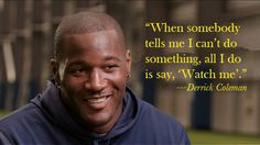 Seattle Seahawks fullback Derrick Coleman is deaf, but you'd never know it on the football field. He's embraced the challenge and perfected the art of lipreading to succeed in the sport he loves. Captioned video available here. Seattle Seahawks, Seahawks Football, Football Field, Deaf People, Good People, Amazing People, Beautiful People, Nfl, Washington State Football