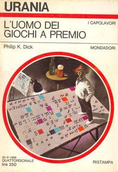 491  L'UOMO DEI GIOCHI A PREMIO 30/6/1968  TIME OUT OF JOINT (1959)  Copertina di  Karel Thole   PHILIP K. DICK