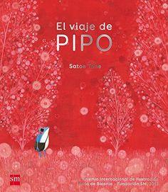 "Satoe Tone illustration for ""El Viaje de Pipo"". Album Jeunesse, Japanese Graphic Design, Beautiful Book Covers, Book Jacket, Favorite Words, Children's Book Illustration, Book Illustrations, Storytelling, Childrens Books"
