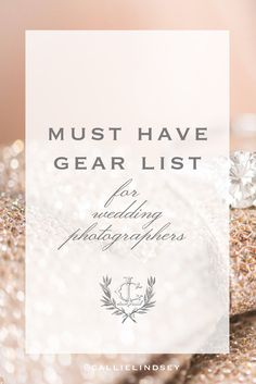 Gear list for photographers | Must have cameras and lenses for wedding photographers | Photography gear list | best cameras | best lenses | wedding photography gear list