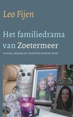 Het Familiedrama Van Zoetermeer