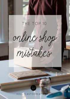 The Top 10 Mistakes People Make When Setting Up Their Online Shop