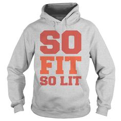 SO FIT SO LIT #Fitness tshirt, Order HERE ==> https://www.sunfrog.com/Sports/124789363-711773246.html?47756, Please tag & share with your friends who would love it, #renegadelife #jeepsafari #birthdaygifts  #fitness tips ideas, fitness tips infographic, college fitness tips  #posters #kids #parenting #men #outdoors #photography #products #quotes