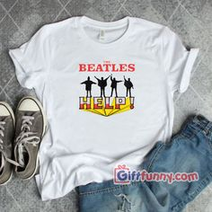 The Beatles HELP T-Shirt - Funny Beatles Shirt , Your typical cotton t-shirt (except for heather colors, which contain polyester) Cool Tees, Cool Shirts, Funny Shirts, Funny Outfits, Cool Outfits, The Beatles Help, Beatles Shirt, Beautiful Outfits, Beautiful Clothes