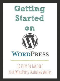Getting Started on WordPress- great tips from @Julie {White Lights on Wednesday} (Scheduled via TrafficWonker.com)
