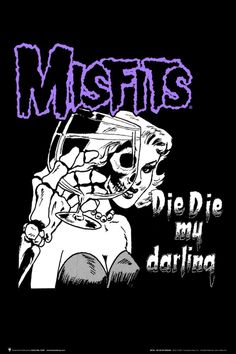 Misfits Die Die My Darling Poster The Misfits, Misfits Band, Misfits Wallpaper, Vintage Disney Posters, Arte Punk, Pink Floyd Art, Rock Band Posters, Punk Poster, Band Wallpapers