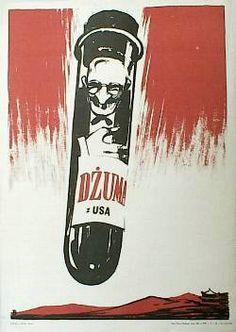 Dżuma z USA | PRL Poland History, Communist Propaganda, Artsy Fartsy, My Eyes, Polish, Retro Posters, Culture, People, Historia