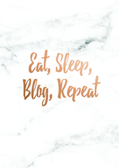 Eat Sleep Blog Repeat marble and rose gold print design.