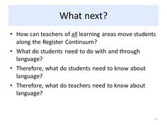 Image result for What is the register continuum What Next, Need To Know, Literacy, Language, Teacher, Student, Learning, Image, Professor