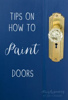 5 tips on how to paint doors that make it easier and so you get better results!