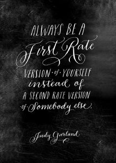 Lovely quote by a lovely woman, Judy Garland.