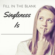 Singleness may be difficult, burdensome, unwanted. But it's all about perspective. Changing how you see your season of singleness can change how you live. It's All About Perspective, Daughter, Change, Live, Daughters