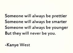 Quotes and inspiration QUOTATION – Image : As the quote says – Description They will never be you life quotes quotes positive quotes quote kanye west quotes and sayings image quotes picture quotes kanye west quotes Sharing is love, sharing is everything Great Quotes, Quotes To Live By, Me Quotes, Inspirational Quotes, Motivational Quotes, Famous Quotes, Uplifting Quotes, Quotable Quotes, Good Guy Quotes