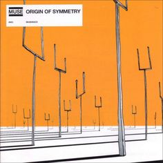 Origin Of Symetry, Muse: One of my favourite albums. Also, great cover art.