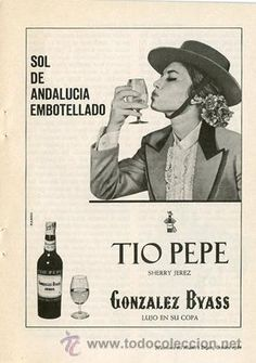 Página Publicidad Original *TIO PEPE Sherry Jerez · Gonzalez Byass* Agencia RASGO - Año 1966 Tio Pepe, Wonders Of The World, Retro Vintage, Nostalgia, Wine Labels, Ads, Decoupage, Spain, Posters