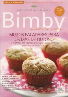 Revista bimby pt-s01-0016 - setembro 2010 Nom Nom, Slow Cooker, Cupcake, Bakery, Muffin, Good Food, Food And Drink, Healthy Eating, Favorite Recipes
