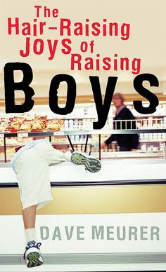 One of the best laugh-out-loud books out there about raising boys.