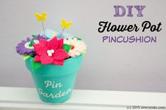 Sew Can Do: Make A Pin Garden!  Scented Flower Pot Pincushion Tutorial.  Using just fabric scraps and a basic clay pot make a beautiful flower garden home for your pins that REALLY smells like flowers!