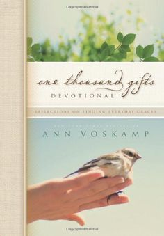 One Thousand Gifts Devotional: Reflections on Finding Everyday Graces by Ann Voskamp http://www.amazon.com/dp/0310315441/ref=cm_sw_r_pi_dp_yZn1ub1SQSFW3