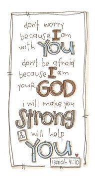 I love this verse so much, it has helped me through some very rough patches.