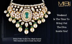 """Weekend is the time to bring out the diva inside you !  Get adorned with this Traditional Polki choker with black emarald with emerald lite and south sea pearl from our collection """"The Mughal Garden & English Rose"""". This stunning piece dazzles you with the elegant display of Polki for any occassion. #MBj #Luxury #Jewellery #Fashion #Necklace #Traditional #Mughal #Polki #Saturday #Weekend #Pearl #Emerald #Choker"""