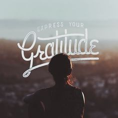 Express your gratitude - fitting words for my final day of my takeover… Type Treatments, Inspirational Text, Typography, Lettering, Phobias, Image Photography, New Friends, Creative Inspiration, More Fun