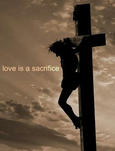 """Love is sacrifice. It hurts to look at this image. That my father suffered so much pain and anguish for me. That he was beaten and hated by the very people he was here to save. The pain he endured. And then to think of God watching his Son suffer so. It makes me think of true love. To give your child over to die a horrible death to save millions. He love me that much. Then what Christ says, """" Father, why hath thou forsaken me."""" God the Father in that moment turn away from Christ as the skies…"""