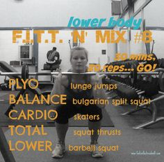 F.I.T.T. for Summer... Workout #8: Lower body :http://www.forkinthetreadmill.com/?p=6113