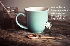 I LOVE HAVING TEA/COFFEE WITH MY GIRLS