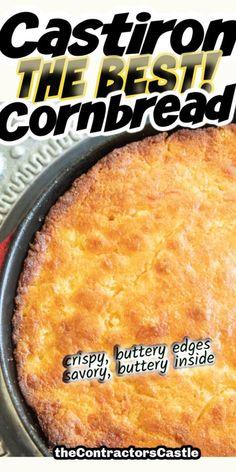 Easy Cornbread Recipe, Cornbread With Corn, Easy Biscuit Recipe, Buttermilk Cornbread, Cornbread Casserole, Cast Iron Skillet Cornbread, Cast Iron Skillet Cooking, Iron Skillet Recipes, Skillet Meals