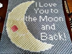I Love You To The Moon and Back Baby Blanket Crochet pattern by Kim L Crochet Stars, C2c Crochet, Baby Blanket Crochet, Crochet Baby, Crochet Blankets, Easy Crochet, Modern Crochet, Afghan Crochet, Baby Afghans