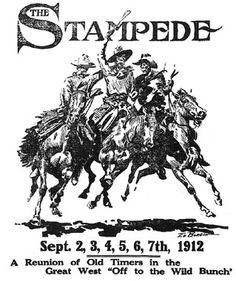 1912 Calgary Stampede Western Theme, Western Art, Rodeo, Cowboys Sign, The Wild Bunch, Playroom Art, Symbols Of Freedom, Canadian History, Vintage Horse
