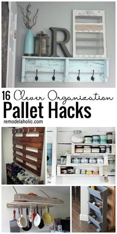 Pallets are a great way to create some fun and functional organizational pieces. Check out these 16 Clever Organization Pallet Hacks featured at Remodelaholic.com