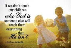 If we don't teach our Children who God is * A Christian post* - CafeMom Mobile Christian Post, Christian Quotes, Christian Wife, Christian Living, Christian Faith, Great Quotes, Inspirational Quotes, Motivational Quotes, Happy Quotes
