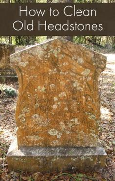 How to Clean Old Headstones / Gravestones #genealogy