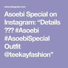 """Asoebi Special on Instagram: """"Details 💖💖💖 #Asoebi #AsoebiSpecial Outfit @teekayfashion"""" Aso Ebi, Blessing, Outfit, Instagram, Outfits, Kleding, Clothes"""