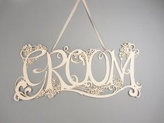 Laser cut Groom sign for wedding by comeuppance on Etsy, £15.00
