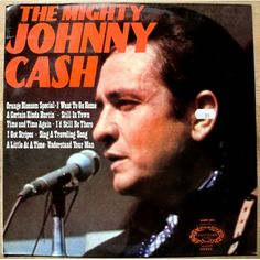 Johnny Cash: The Mighty Johnny Cash (LP)