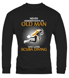 # HOT Sale Old Man Loves Scuba Diving T S .  The BEST SELLER of this week!!! Never underestimate an old man who loves scuba diving t shirt, scuba diver gifts t shirt, old man loves scuba diving gifts t shirtTags: Never, underestimate, an, old, man, t, shirt, an, old, man, who, loves, scuba, diving, t, shirt, awesome, scuba, diving, t, shirt, cool, scuba, diver, t, shirt, funny, scuba, diving, t, shirt, love, scuba, diving, t, shirt, old, man, who, loves, scuba, diving, gifts, t, shirt…